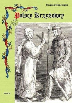 Polscy Krzyżowcy-Wrzesiński Szymon