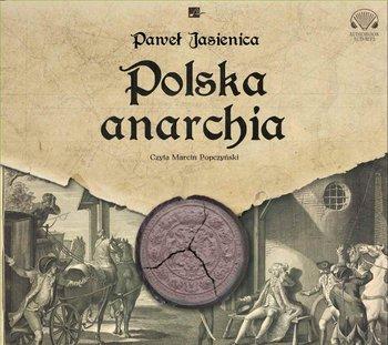 Polska anarchia-Jasienica Paweł