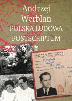 Polska Ludowa. Postscriptum-Werblan Andrzej