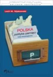 Polska polityka pamięci-Nijakowski Lech