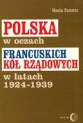 Polska w oczach francuskich kół rządowych w ...