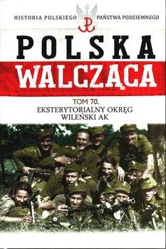 Polska Walcząca Historia Polskiego Państwa Podziemnego Tom 70