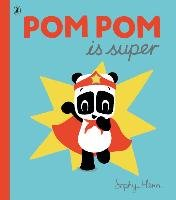 Pom Pom is Super-Henn Sophy