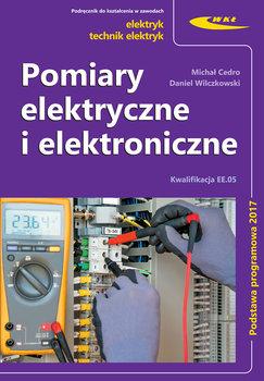 Pomiary elektryczne i elektroniczne. Kwalifikacja EE.05-Cedro Michał, Wilczkowski Daniel