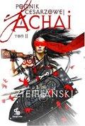 Pomnik cesarzowej Achai. Tom 2-Ziemiański Andrzej