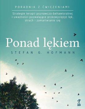Ponad lękiem-Hofmann Stefan G.