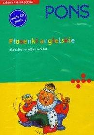 Pons. Piosenki angielskie dla dzieci w wieku 4-9 lat-Opracowanie zbiorowe