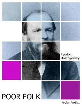Poor Folk-Dostojewski Fiodor