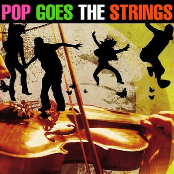Pop Goes the Strings-101 Strings Orchestra