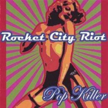 Pop Killer-Rocket City Riot