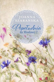 Popołudnia na Miodowej 2-Szarańska Joanna