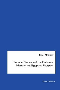 Popular Games and the Universal Identity-Mahran Iman