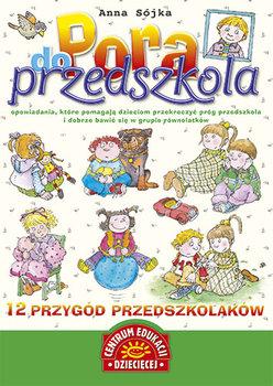 Pora do przedszkola-Sójka Anna