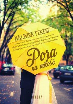 Pora na miłość-Ferenz Malwina