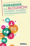 Poradnik dla blogerów vlogerów, gamerów i instagramowiczów-Grzybczyk Katarzyna