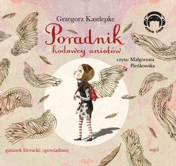 Poradnik hodowcy aniołów-Kasdepke Grzegorz