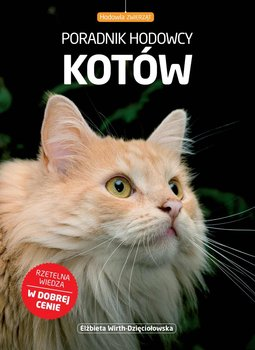 Poradnik hodowcy kotów-Wirth-Dzięciołowska Elżbieta