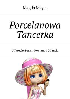Porcelanowa Tancerka-Meyer Magda