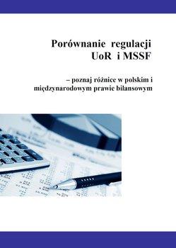 Porównanie  regulacji UoR i MSSF – poznaj różnice w polskim i międzynarodowym prawie bilansowym-Trzpioła Katarzyna