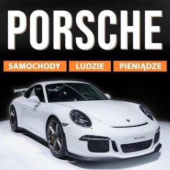 Porsche. Samochody, ludzie, pieniądze-Balińska Monika, Tomys Łukasz