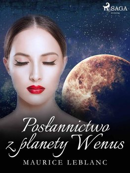 Posłannictwo z planety Wenus-Leblanc Maurice