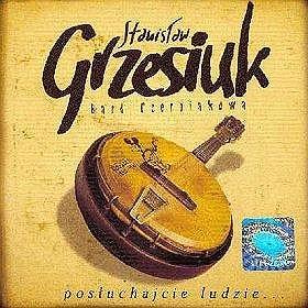 Posłuchajcie ludzie-Grzesiuk Stanisław