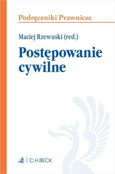 Postępowanie cywilne-Rzewuski Maciej