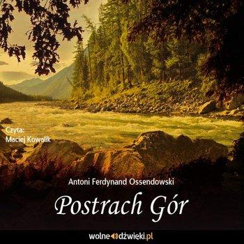 Postrach gór-Ossendowski Antoni Ferdynand