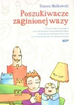Poszukiwacze zaginionej wazy-Małkowski Tomasz