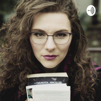 Poszukiwanie siebie na ścieżce zawodowej. O moim biurkowstręcie - Danuta Awolusi. Pisarka subiektywnie -podcast-Awolusi Danuta