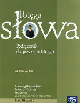 Potęga słowa. Podręcznik do język polskiego. Klasa 3. Część 2-Pawłowski Mariusz, Porembska Katarzyna, Zych Daniel