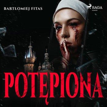 Potępiona-Fitas Bartłomiej