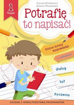 Potrafię to napisać! Poziom 1-Klimkiewicz Danuta, Płaszewska Bożena