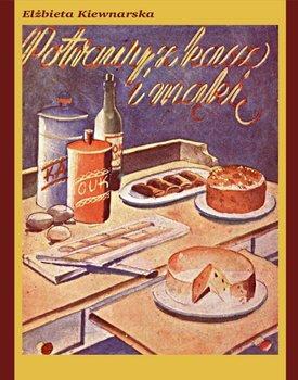 Potrawy z kasz i mąki-Kiewnarska Elżbieta