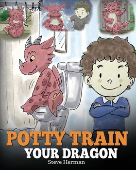 Potty Train Your Dragon - Herman Steve