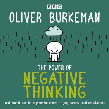 Power of Negative Thinking-Burkeman Oliver