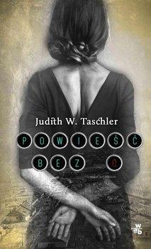 Powieść bez O-Taschler Judith W.