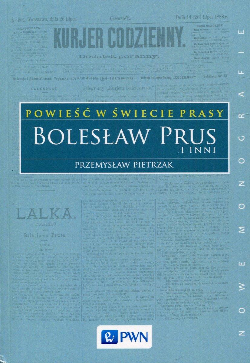 Powieść w świecie prasy. Bolesław Prus i inni
