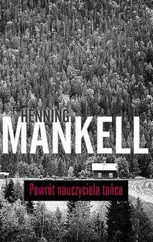 Powrót nauczyciela tańca-Mankell Henning