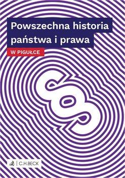 Powszechna historia państwa i prawa w pigułce-Żelazowska Wioletta