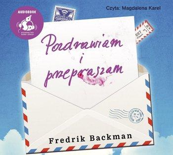 Pozdrawiam i przepraszam-Backman Fredrik