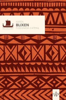 Pożegnanie z Afryką-Blixen Karen