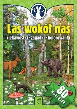 Poznaję przyrodę. Las wokół nas. Ciekawostki, zagadki, kolorowanki                      (ebook)