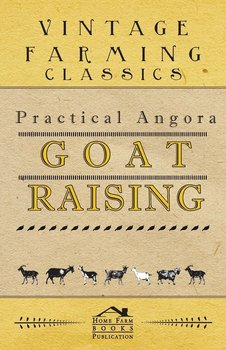 Practical Angora Goat Raising-Anon
