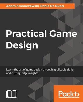 Practical Game Design-Kramarzewski Adam