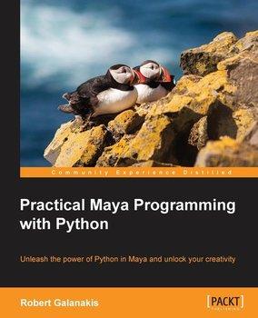 Practical Maya Programming with Python-Galanakis Robert