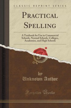Practical Spelling-Author Unknown