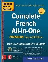 Practice Makes Perfect: Complete French All-In-One, Second Edition-Heminway Annie