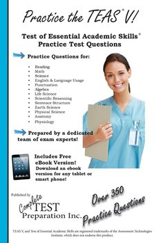 Practice the TEAS! - Complete Test Preparation Inc