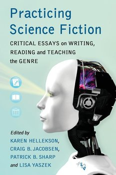 Practicing Science Fiction